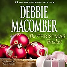 The Christmas Basket (       UNABRIDGED) by Debbie Macomber Narrated by Karen White