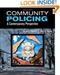 Community Policing, Sixth Edition: A...