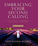 img - for Embracing Your Second Calling: Find Passion and Purpose for the Rest of Your Life book / textbook / text book