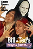 Bill and Ted's Bogus Journey