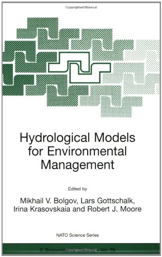 Hydrological Models for Environmental Management (Nato Science Partnership Subseries: 2 (closed))
