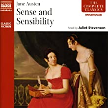 Sense and Sensibility (       UNABRIDGED) by Jane Austen Narrated by Juliet Stevenson