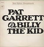 Bob Dylan Pat Garrett & Billy The Kid [VINYL]