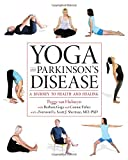 img - for Yoga and Parkinson's Disease: A Journey to Health and Healing book / textbook / text book