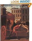 Painters and Public Life in Eighteenth-Century Paris