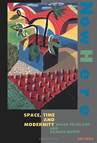 Nowhere: Space Time and Modernity