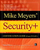 Mike Meyers CompTIA Security+ Certification Guide (Exam SY0-401) (Certification Press)