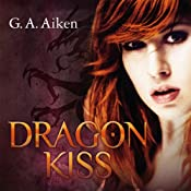 Hörbuch Dragon Kiss (Dragon 1)