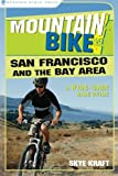 Search : Mountain Bike&#33; San Francisco and the Bay Area: A Wide-Grin Ride Guide
