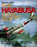 Image of Nakajima Ki-43 Hayabusa: in Japanese Army Air Force RTAF-CAF-IPSF Service (Schiffer Military History Book)