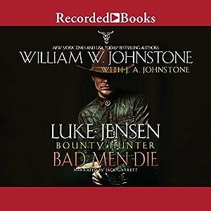 Bad Men Die Audiobook