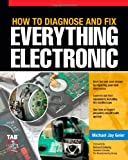 img - for How to Diagnose and Fix Everything Electronic book / textbook / text book