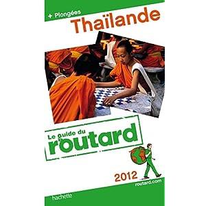 Guide du Routard Thaïlande 2012: Amazon.fr: Collectif: Livres