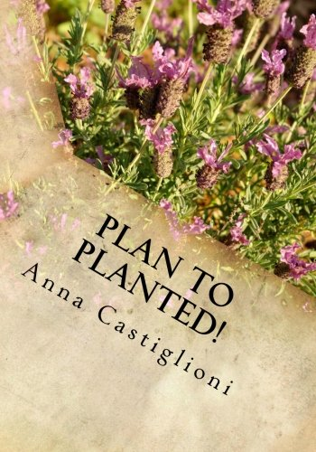 Plan to PLANTed!: Landscaping Your Home in Southern California