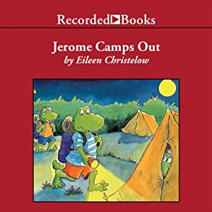 Jerome Camps Out | [Eileen Christelow]