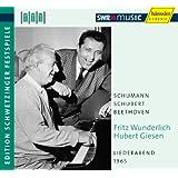 Vocal Recital: Wunderlich, Fritz - Schumann, R. / Schubert, F. / Beethoven, L. Van (Schwetzinger Festspiele Edition, 1965)
