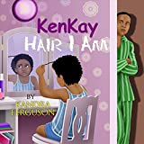 KenKay Hair I Am by Kandra Ferguson