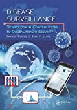 img - for Disease Surveillance: Technological Contributions to Global Health Security book / textbook / text book