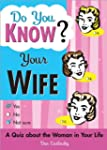 Do You Know Your Wife