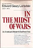 img - for In the Midst of Wars: An American's mission to Southeast Asia book / textbook / text book