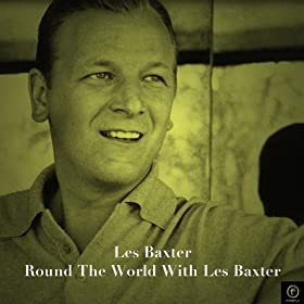 Les Baxter, Round the World With Les Baxter
