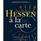 """Hessen � la carte: Heimat mit allen Sinnen genie�envon """"Restaurantkooperation..."""""""