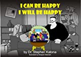 img - for I Can be Happy I Will be Happy book / textbook / text book