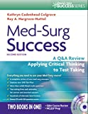 Med-Surg Success: A Q&A Review Applying Critical Thinking to Test Taking (Daviss Q&a Series)