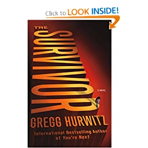 The Survivor: A Novel Gregg Hurwitz