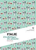 Italie : L'esth�tique du miracle: L'�me des Peuples