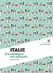Italie : L'esth�tique du miracle: L'�...