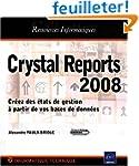 Crystal Reports 2008 - Cr�ez des �tat...