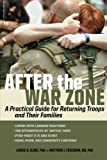 img - for After the War Zone: A Practical Guide for Returning Troops and Their Families book / textbook / text book