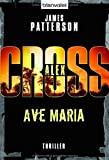 Ave Maria - Alex Cross 11 -: Thriller