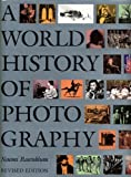 A World History of Photography (1558590544) by Naomi Rosenblum