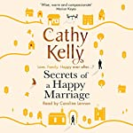 Secrets of a Happy Marriage | Cathy Kelly