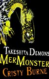 Takeshita Demons: MerMonster - adventures in Japanese mythology (English Edition)