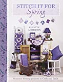 Stitch It for Spring: Seasonal sewing projects to craft and quilt