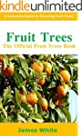 Fruit Trees: The Official Fruit Trees...