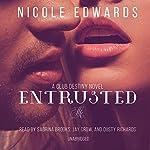 Entrusted: A Club Destiny Novel, Book 7 | Nicole Edwards