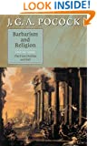Barbarism and Religion, Vol. 3: The First Decline and Fall