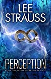 img - for PERCEPTION: (A Sci-fi Mystery Dystopian Romance) (The Perception Trilogy Book 1) book / textbook / text book