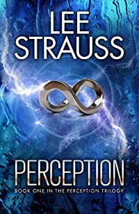 (FREE on 7/16) Perception by Lee Strauss - http://eBooksHabit.com