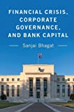img - for Financial Crisis, Corporate Governance, and Bank Capital book / textbook / text book