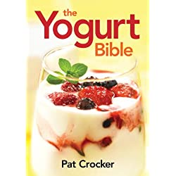 The Yogurt Bible