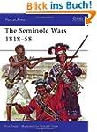 The Seminole Wars 1818-58 (Men-at-Arm...