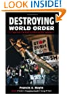 Destroying World Order: U.S. Imperialism in the Middle East Before and After September 11
