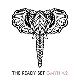The Ready Set, GMYH V.2 stream | Alternative Press