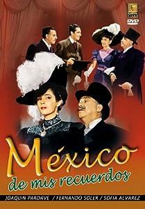 Mexico de mis Recuerdos