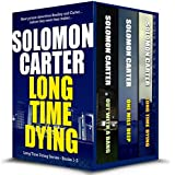 Long Time Dying - Private Investigator Crime Thriller series books 1-3: Long Time Dying 1-3 (English Edition)